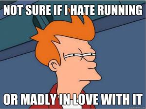 no sé si odio correr o es que estoy locamente enamorado de ello